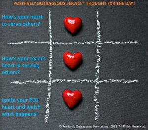 The Heart of Positively Outrageous Service