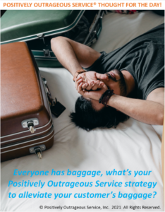 Positively Outrageous Service The Distraught Individual 2 Emotional Baggage Handling