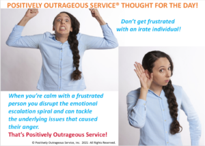 Positively Outrageous Service The Distraught Individual Delete Angry Get Calm