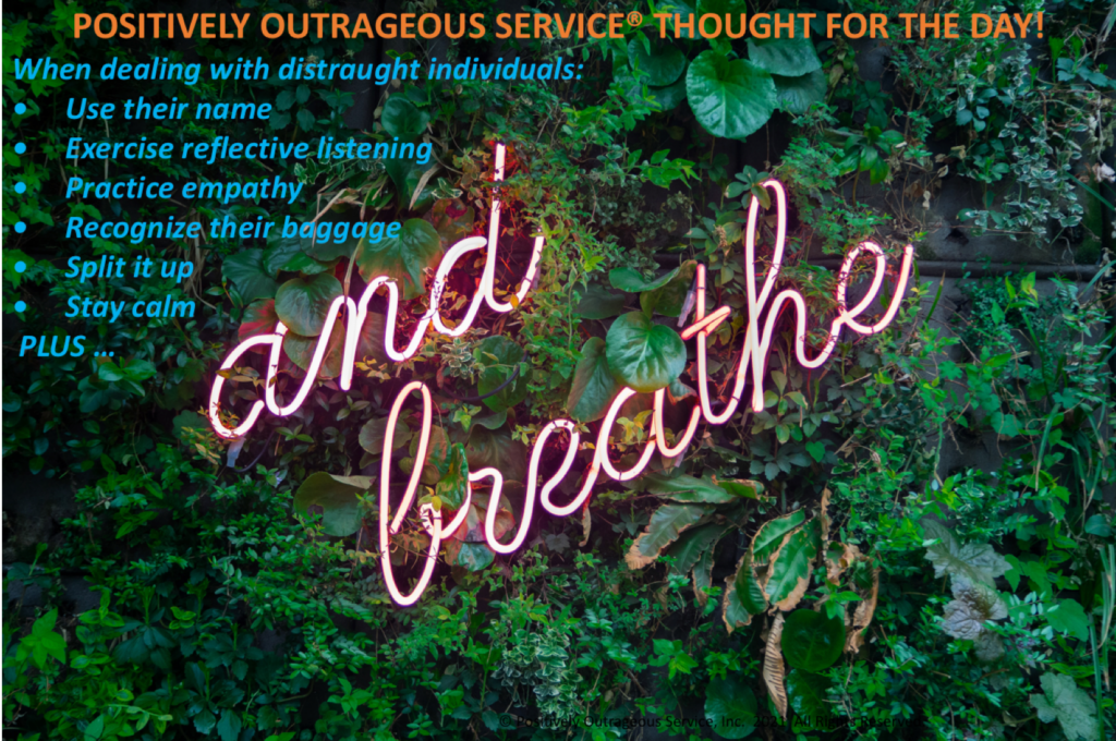 Positively Outrageous Service The Distraught Individual Breathe